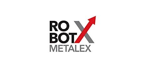 ROBOT X @METALEX tickets