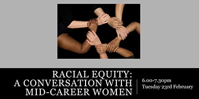 Racial Equity: A Conversation with Mid-Career Women
