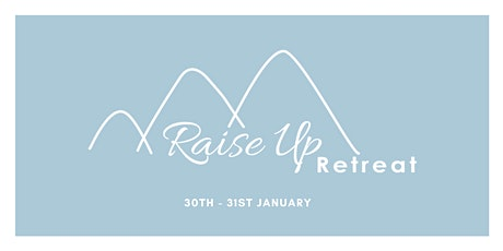 Raise Up Retreat tickets