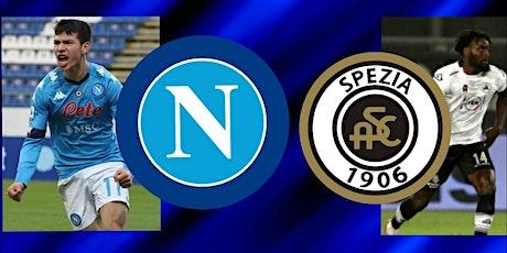 IT-STREAMS@!.Napoli - Spezia in. Dirett Live 06 Gennaio 2021 biglietti