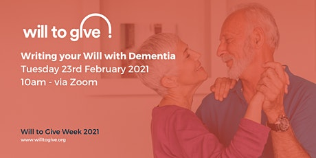 Writing your Will and Dementia tickets