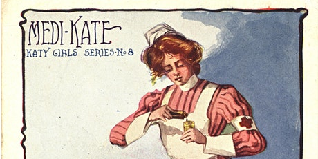 Pictures of Nursing: Nurses and nursing on postcards 1890-1910 tickets