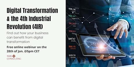 Digital Transformation & the 4th Industrial Revolution (4IR) tickets