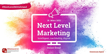 Next Level Marketing - Intelligent, nachhaltig, digital Tickets