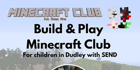 Minecraft SEN Sessions:  Build Learn & Play with Club Minecraft tickets