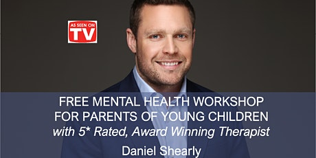 FREE MENTAL HEALTH WORKSHOP FOR PARENTS WITH YOUNG CHILDREN tickets
