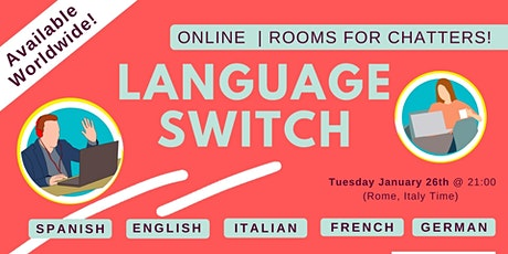 Language Switch | Rooms for chatters! tickets