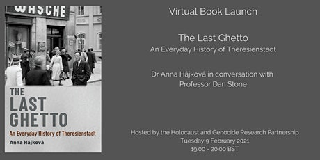 Virtual Book Launch: The Last Ghetto –An Everyday History of Theresienstadt tickets