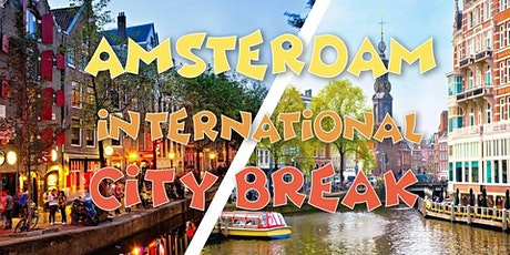 Amsterdam International City Break | 20-21 février billets