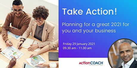 Take Action! – Planning for a great 2021 for you and your business tickets