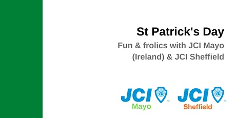 St Patrick's Day - fun & frolics with JCI Mayo and JCI Sheffield tickets