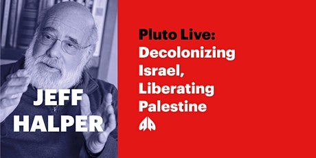 Decolonizing Israel, Liberating Palestine tickets