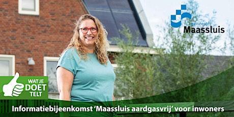 Informatiebijeenkomst 'Maassluis aardgasvrij' voor inwoners tickets