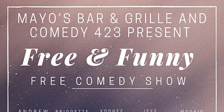 Free & Funny Comedy Show tickets