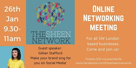 The Sheen Network: Virtual Business Networking Meeting, Jan 2021 tickets