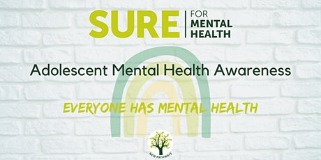 SURE for Mental Health - Adolescent Mental Health Awareness (x 3 sessions) tickets