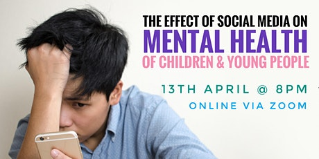 Social Media and the Effect on Children and Young People's Mental Health tickets
