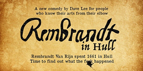 Rembrandt In Hull tickets