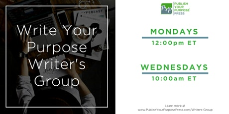 Write Your Purpose Writer's Group: Online Writing Group-Wednesday Meetings tickets