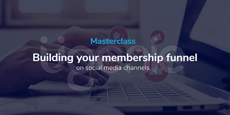 Building your Membership funnel using social media tickets