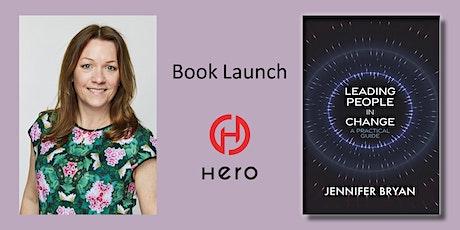 Book Launch -  Leading People in Change by Jennifer Bryan tickets