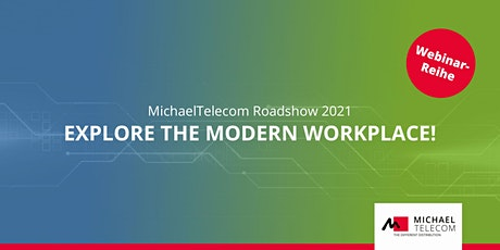 Roadshow 2021: EXPLORE THE MODERN WORKPLACE! (6/8) Tickets