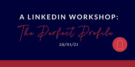 The Perfect Profile Workshop tickets