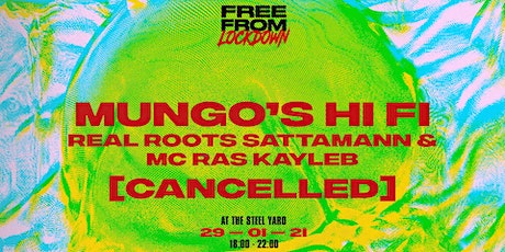 [CANCELLED] Free From Lockdown: Mungo's Hi Fi tickets