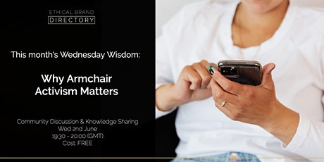 Why Armchair Activism Matters - Wednesday Wisdom Discussion tickets