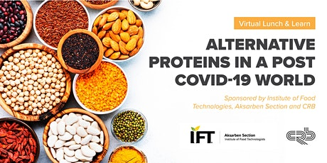 Virtual Lunch and Learn: Alternative Proteins in a Post COVID-19 World tickets