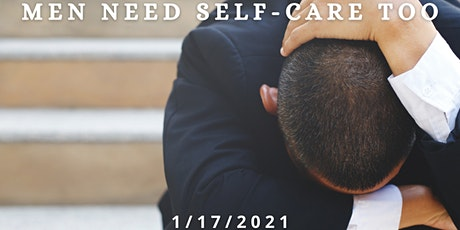 STRESS-DOWN, POWER-UP: SELF-CARE FOR MEN tickets