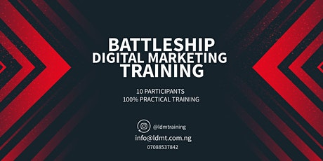 Battleship Digital Marketing Training tickets