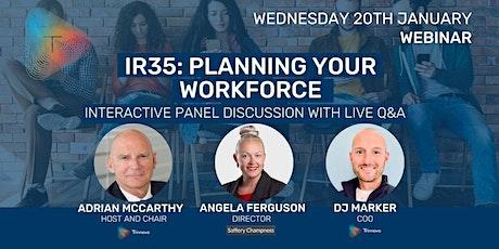 IR35: Planning Your Workforce tickets
