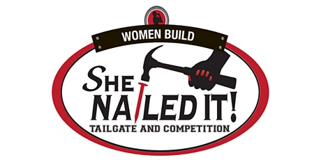 She Nailed It! 2021 Tailgate & Competition tickets