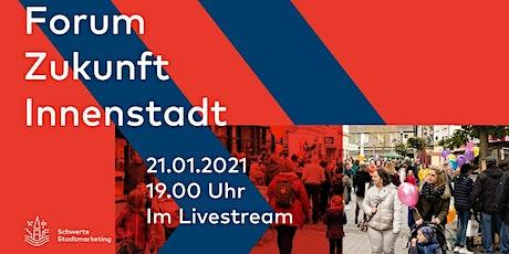 Forum Zukunft Innenstadt (digital) Tickets