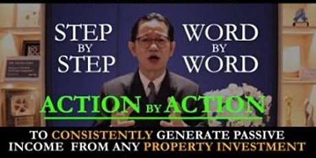 FREE: Property Investing Masterclass for Passive Income  by Dr Patrick Liew tickets