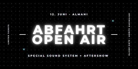 Abfahrt - OPEN AIR Tickets
