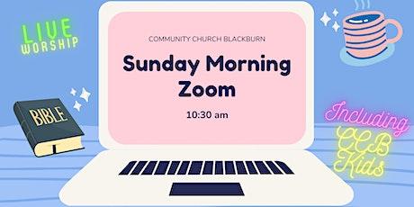Sunday Morning Zoom tickets