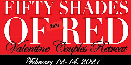 50 Shades of Red: Date Your Mate Marriage Retreat tickets