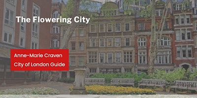 The Flowering City with Anne-Marie Craven