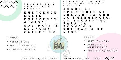 Emergence Meets Emergency (Part II): Mass. Solidarity Economy Gathering ingressos