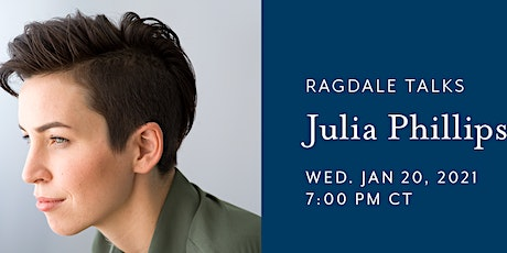 Ragdale Talks featuring author Julia Phillips tickets