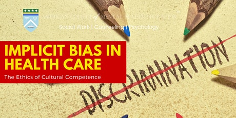Implicit Bias in Health Care: The ethics of cultural competence tickets