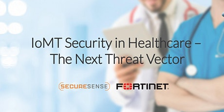 IoMT Security in Healthcare – The Next Threat Vector tickets