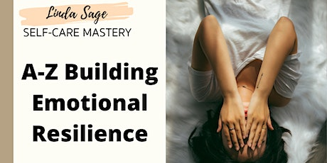 A-Z Building Emotional Resilience Online Course tickets