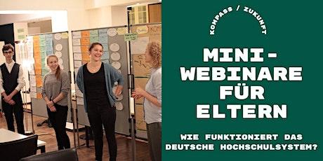 Kostenloses Mini-Webinar für Eltern:  Das deutsche Hochschulsystem tickets