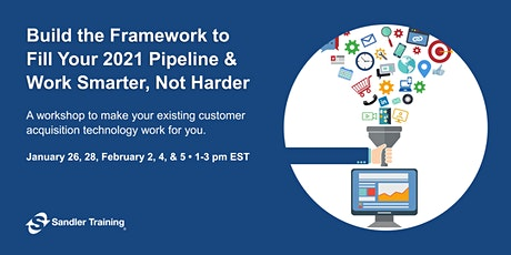 Build the Framework to Fill Your 2021 Pipeline tickets
