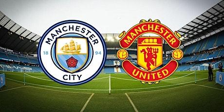 ONLINE@!. Man. City v Man United LIVE ON 2021 tickets