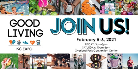 2021 Good Living KC Expo tickets