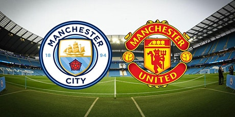 LIVE@!.MaTch Man. City v Man United LIVE ON 2021 tickets